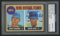 "Nolan Ryan Signed 1968 Topps #177 Rookie Stars RC Inscribed ""100.7 MPH Fastball"" (PSA Encapsulated)"
