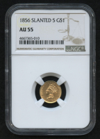 1856 $1 One Dollar Liberty Head Gold Coin, Slanted 5 (NGC AU 55)