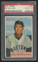 1954 Bowman #66A Ted Williams (PSA 6)