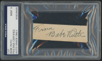 "Babe Ruth Signed 1x3 Cut Inscribed ""From"" (PSA Encapsulated)"