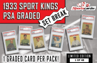 1933 Sport Kings PSA Graded Set Break Pack – 1 PSA Graded Card per Pack!
