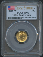2016-W Gold Mercury Dime 1/10 Oz Gold Coin (PCGS SP 70) (First Strike) (100th Anniversary Label)