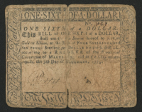 1775 One Sixth of a Dollar Maryland Colonial Currency Note