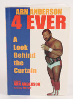 """Arn Anderson Signed """"Arn Anderson 4 Ever: A Look Behind the Curtain"""" Soft Cover Book (PSA COA)"""