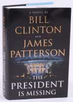 """Bill Clinton & James Patterson Signed """"The President Is Missing"""" Hard Cover Book (JSA COA)"""
