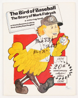 """Mark Fidrych Signed """"The Bird of Baseball The Story of Mark Fidrych"""" Coloring Book Inscribed """"The Bird"""" & """" R.O.Y """"76"""""""" (JSA COA)"""