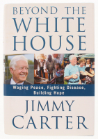 """Jimmy Carter Signed """"Jimmy Carter: Beyond the White House"""" Hard Cover Book (JSA COA)"""