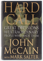 "John McCain Signed ""Hard Call: Great Decisions and the Extraordinary People Who Made Them"" Hard Cover Book (JSA COA) at PristineAuction.com"