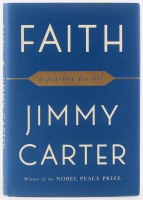 """Jimmy Carter Signed """"Faith: A Journey For All"""" Hard Cover Book (JSA COA)"""