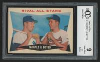 1960 Topps #160 Rival All-Stars / Mickey Mantle / Ken Boyer (BCCG 9)