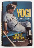 "Yogi Berra Signed ""Yogi: It Ain't Over..."" Hard Cover Book (JSA COA)"