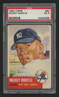 1953 Topps #82 Mickey Mantle (PSA 5)