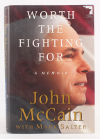 "John McCain Signed ""Worth the Fighting For"" Hard Cover Book (JSA COA)"
