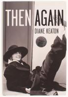 "Diane Keaton Signed ""Then Again"" Hardcover Book (PSA COA)"