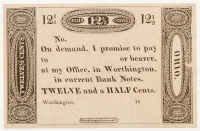 1800's Worthington, OH 12 1/2¢ Twelve and a Half Cents Bank Note Bill (Crisp, Uncirculated Condition)