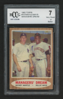 1962 Topps #18 Managers Dream / Mickey Mantle / Willie Mays (BCCG 7)