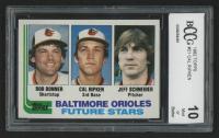 1982 Topps #21 Bob Bonner RC/Cal Ripken RC / Jeff Schneider RC (BCCG 10)