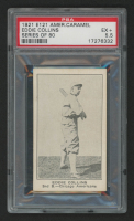 1921 E121 American Caramel Series of 80 #12 Eddie Collins (PSA 5.5)