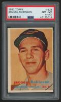 1957 Topps #328 Brooks Robinson RC (PSA 8) (MC)
