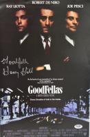 "Henry Hill Signed ""Goodfellas"" 11x17 Movie Poster Inscribed ""Goodfella"" (PSA Hologram)"