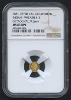 1881-Dated California Gold Token - Indian - Wreath #11 Octagonal - 9.5mm (NGC MS 63 DPL)