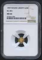1859 25¢ Round Liberty Gold Coin - BG-801 (NGC MS 64)