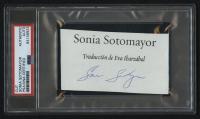 Sonia Sotomayor Signed 2.5x4 Cut (PSA Encapsulated)