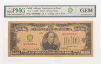 "1934 $10,000 Ten Thousand Dollar ""Smithsonian Edition"" Gold Certificate (PMG GEM Uncirculated)"