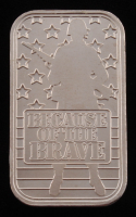 "1 Ounce .999 Fine Silver ""Because of the Brave"" Bullion Bar"