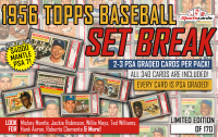 1956 Topps Baseball HIGH GRADE SET BREAK Mystery Box! 2 or 3 PSA GRADED Cards Per Box!