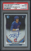 2014 Bowman Chrome Prospect Autographs #BCAPKB Kris Bryant RC (PSA 10) at PristineAuction.com