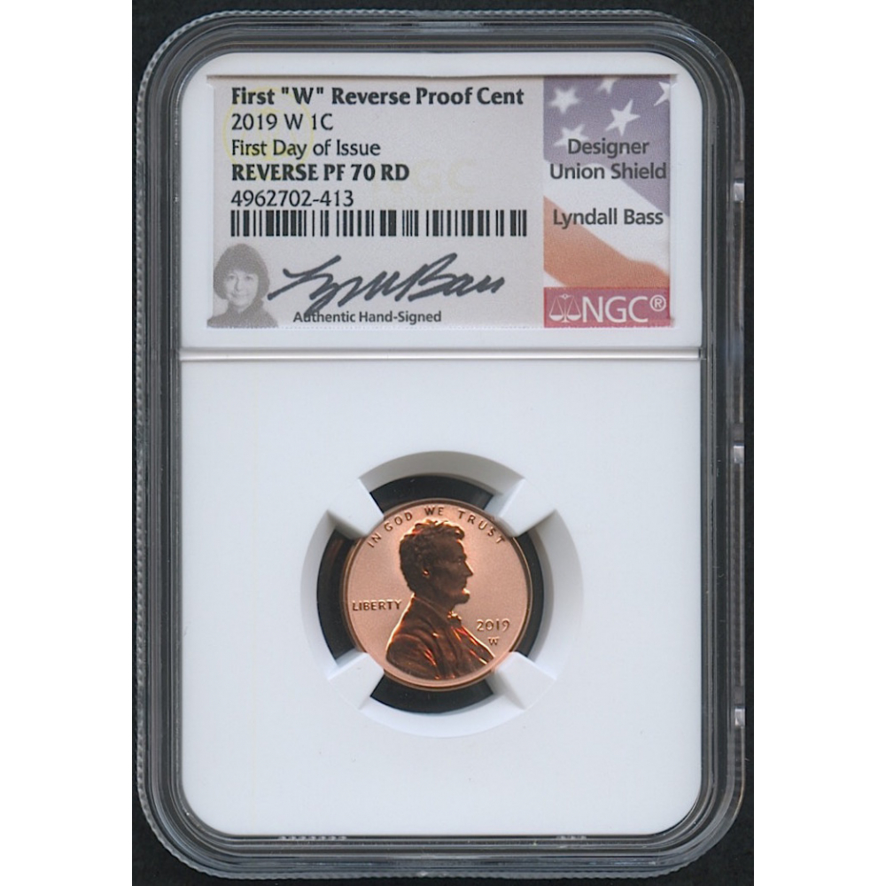 2019 W PROOF Lincoln Cent NGC PF70RD FIRST RELEASE LINCOLN LABEL..