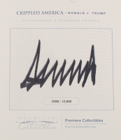 "Donald Trump Signed LE ""Crippled America"" Hardcover Book (Premiere Collectibles COA) at PristineAuction.com"