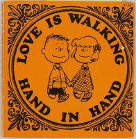 """Charles M. Schulz Signed """"Love is Walking Hand In Hand"""" Hard-Cover Book with Hand-Drawn Sketch (PSA LOA)"""