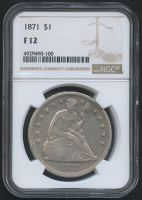 1871 $1 Seated Liberty Dollar (NGC F 12)