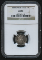 1838 10¢ Seated Liberty Dime - Large Stars (NGC AU 58)