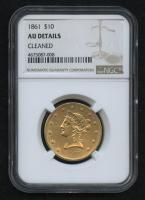 1861 $10 Liberty Head Gold Eagle (NGC AU Details)