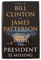 "Bill Clinton & James Patterson Signed ""The President Is Missing"" Hard Cover Book (JSA COA) at PristineAuction.com"