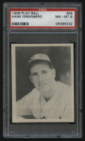 1939 Play Ball #56 Hank Greenberg (PSA 8) at PristineAuction.com