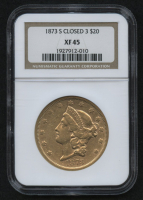 1873-S $20 Liberty Double Eagle Gold Coin - Closed 3 (NGC XF 45) at PristineAuction.com