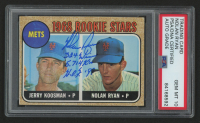 """Nolan Ryan Signed 1968 Topps #177 Rookie Stars RC Inscribed """"324 Wins"""", """"H.O.F. '99"""" & """"5,714 K's"""" (PSA Encapsulated) at PristineAuction.com"""