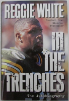 """Reggie White Signed """"In The Trenches"""" Hard Cover Book (JSA COA) at PristineAuction.com"""
