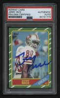 Jerry Rice Signed Rookie Reprint Card (PSA Encapsulated) at PristineAuction.com