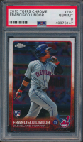 2015 Topps Chrome #202 Francisco Lindor SP RC (PSA 10) at PristineAuction.com