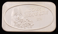 "Vintage 1974 1 Troy Ounce .999 Fine Silver ""Mother Means Love"" Bullion Bar at PristineAuction.com"