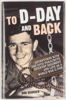 "Bob Bearden Signed ""To D-Day And Back"" Hardcover Book with Inscription (PSA COA) at PristineAuction.com"