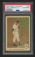 1959 Fleer Ted Williams #45 / 1952- Farewell to Baseball? (PSA Authentic) at PristineAuction.com