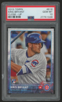 2015 Topps #616 Kris Bryant RC (PSA 10) at PristineAuction.com