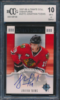 Jonathan Toews 2007-08 Ultimate Collection Signatures #USTO (BCCG 10) at PristineAuction.com