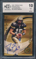 Drew Brees 2001 Press Pass Power Pick Autographs #2 (BCCG 10) at PristineAuction.com